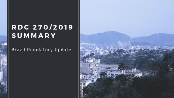 "Brazil with title ""RDC 270/2019 Summary, Brazil Regulatory Update"""