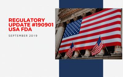 Regulatory Update #190901– USA FDA